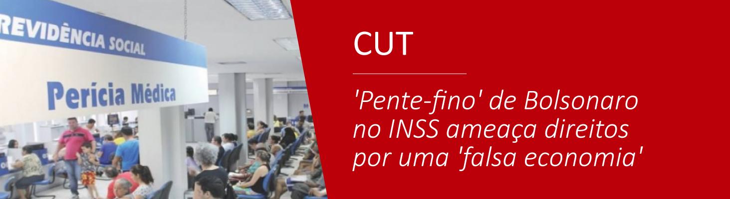 'Pente-fino' de Bolsonaro no INSS ameaça direitos por uma 'falsa economia'