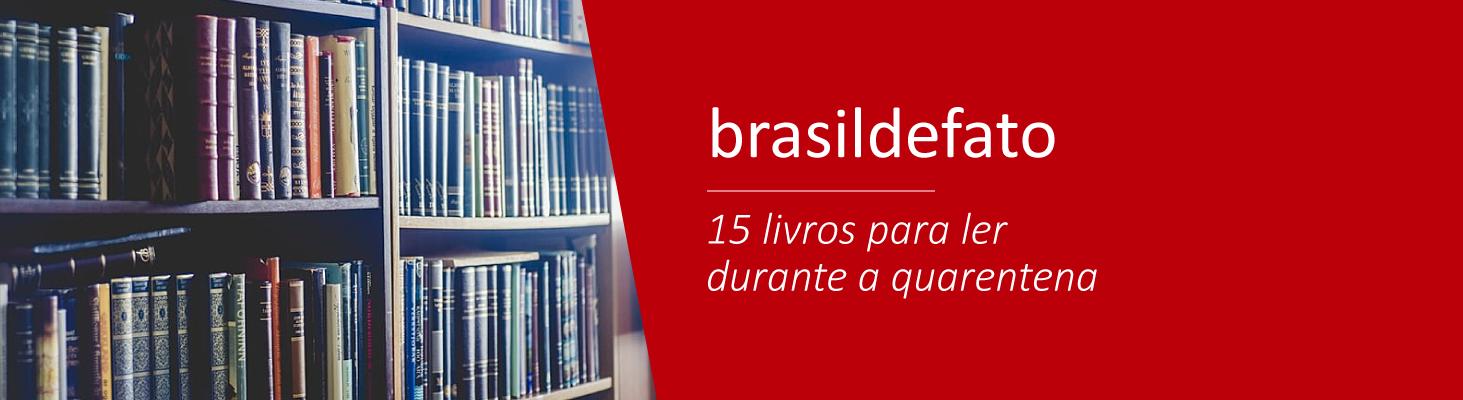 BdF Indica | 15 livros para ler durante a quarentena