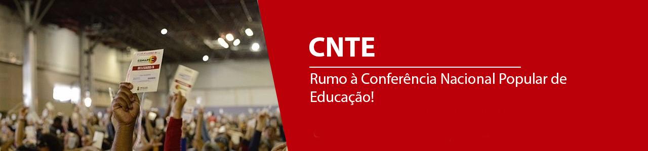 Rumo à Conferência Nacional Popular de Educação!